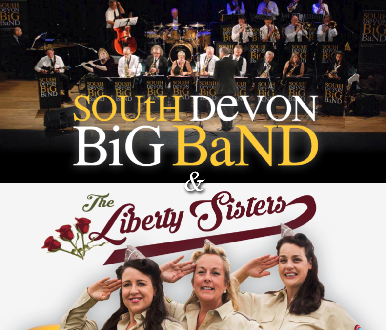 South Devon Big Band and the Liberty Sisters Concert