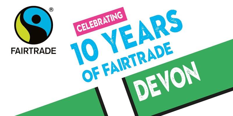 Celebrating 10 Years of Fairtrade Devon