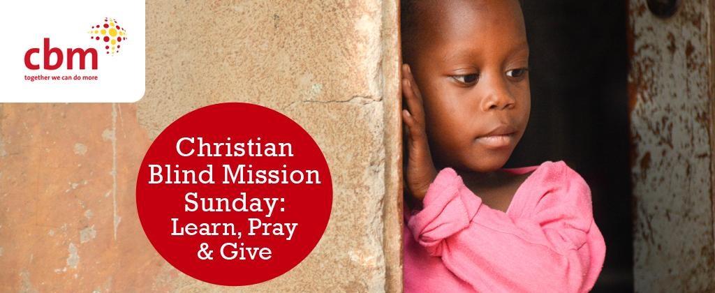 Christian Blind Mission Sunday