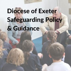 Link button for Diocese of Exeter Safeguarding Policy and Guidance
