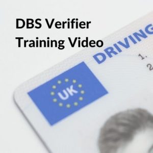 Button linking to the DBS Verifier Training Video page.