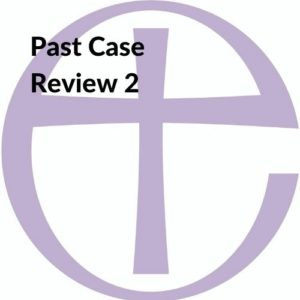 Button linking to the Past Case Review 2 page.