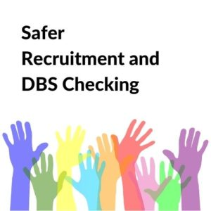 Button linking to the Safer Recruitment and DBS page.